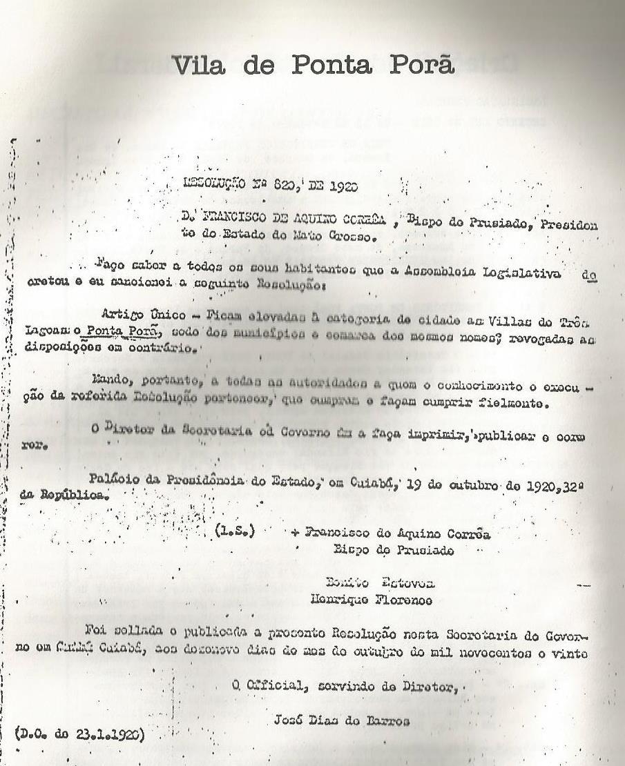 PONTA PORÃ NA LINHA DO TEMPO: LEI DA CRIAÇÃO DO MUNICÍPIO DE PONTA PORÃ.